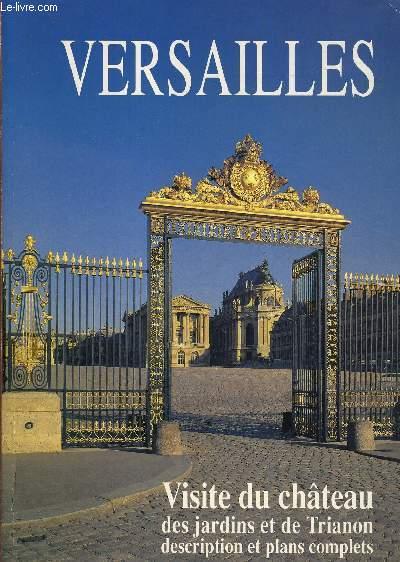 Versailles guide de visite plans complets chateau jardins trianon daniel meyer - Visite des jardins de versailles ...