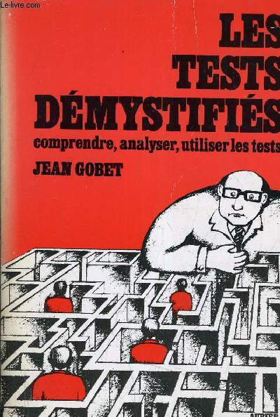 LES TESTS DEMYSTIFIES COMPRENDRE ANALYSER UTILISER LES TESTS.