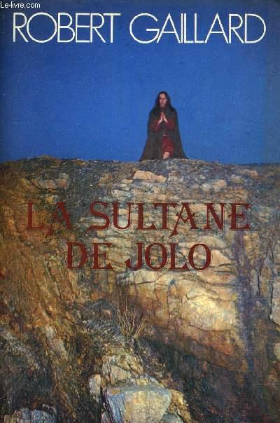 LA SULTANE DE JOLO.