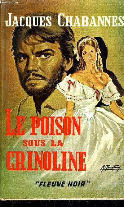 LE POISON SOUS LA CRINOLINE.
