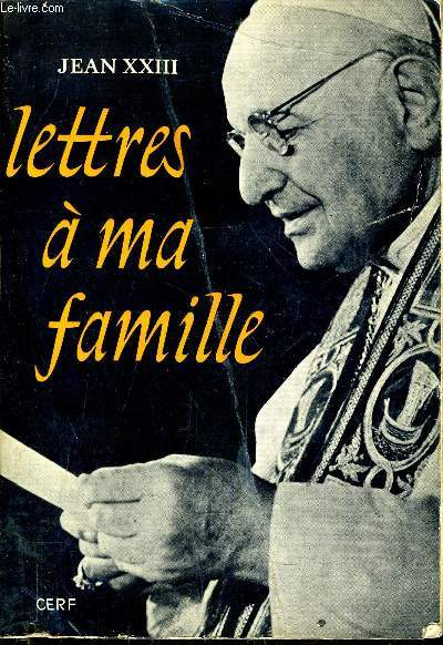 LETTRES A MA FAMILLE.