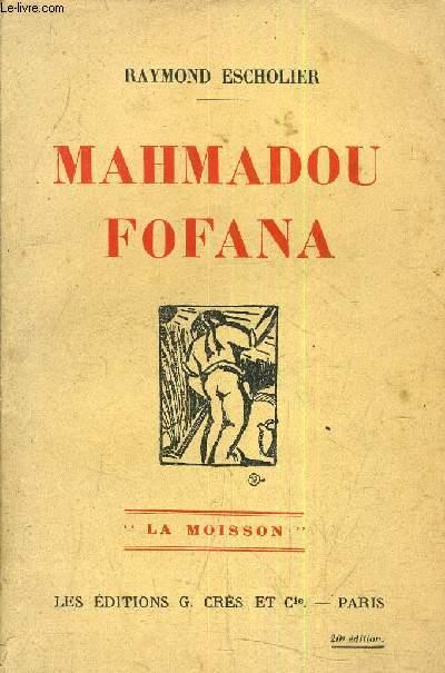 MAHMADOU FOFANA - LA MOISSON.