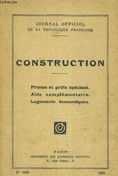 CONSTRUCTION - PRIMES ET PRETS SPECIAUX - AIDE COMPLEMENTAIRE - LOGEMENTS ECONOMIQUES - N°1003.