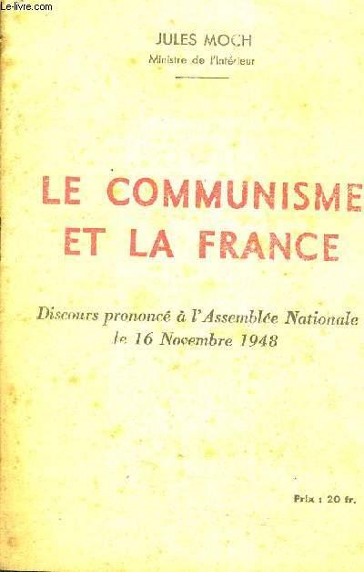 LE COMMUNISME ET LA FRANCE - DISCOURS PRONONCE A L'ASSEMBLE NATIONALE LE 16 NOVEMBRE 1948.