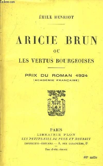 ARICIE BRUN OU LES VERTUS BOURGEOISES ( MOEURS D'AUTREFOIS).