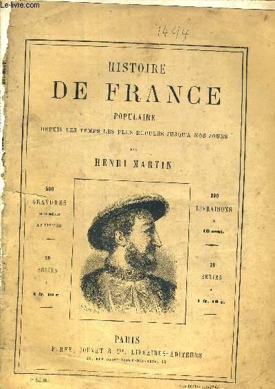 HISTOIRE DE FRANCE POPULAIRE DEPUIS LES TEMPS LES PLUS RECULES JUSQU'A NOS JOURS - 8E SERIE - Guerres d'Italie - Charles VIII - Louis XII - Les protestants - rivalité de François 1er et de Charles Quint - Henri II et la maison d'Autriche.