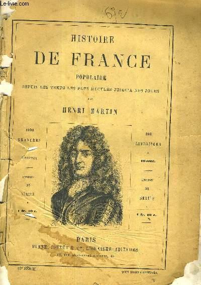 HISTOIRE DE FRANCE POPULAIRE DEPUIS LES TEMPS LES PLUS RECULES JUSQU'A NOS JOURS - 16E SERIE - Louix XIV(suite) - fin de colbert - révocation de l'édit de nantes - guerre de la ligue d'Augsbourg - Luis XIV (suite) - La france à la fin du 17ème siècle ...