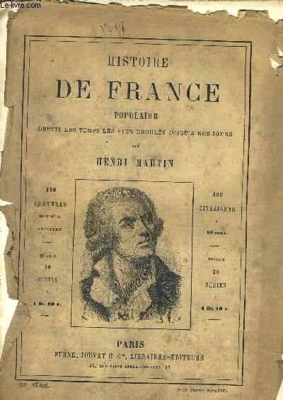 HISTOIRE DE FRANCE POPULAIRE DEPUIS LES TEMPS LES PLUS RECULES JUSQU'A NOS JOURS - 22E SERIE - l'assemblée législative - chute de la royauté - le 20 juin - le 10 aout.