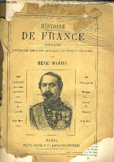 HISTOIRE DE FRANCE POPULAIRE DEPUIS LES TEMPS LES PLUS RECULES JUSQU'A NOS JOURS - 45E SERIE - second empire - affaires intérieures élections de 1863 - affdaires de pologne eet de danemark - affaires intérieures - algérie ...