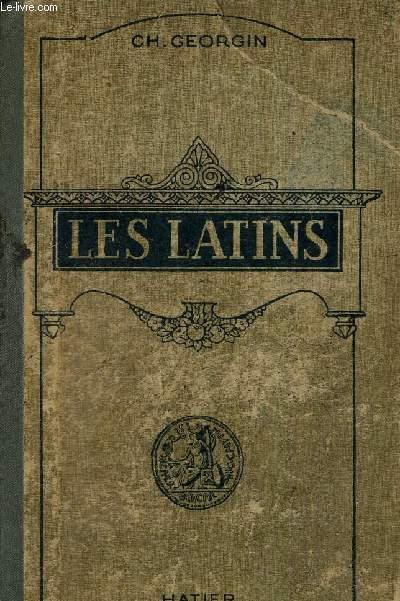 LES LATINS PAGES PRINCIPALES DES AUTEURS DU PROGRAMME ET MORCEAUX CHOISIS DES AUTEURS LATINS - CLASSES DE GRAMMAIRE 5E ET 4E - LIVRE D'EXPLICATIONS ANNOTE.