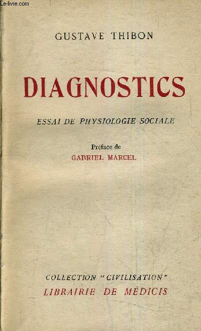 DIAGNOSTICS - ESSAI DE PHYSIOLOGIE SOCIALE.