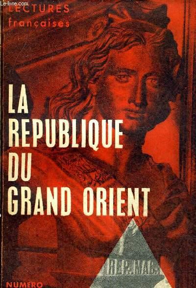 LA REPUBLIQUE DU GRAND ORIENT - NUMERO SPECIAL JANVIER 1964.