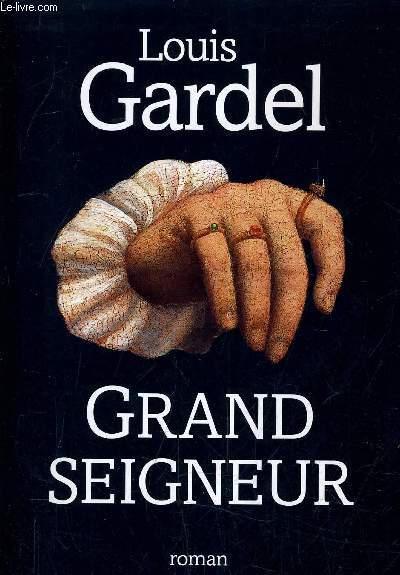 GRAND SEIGNEUR.