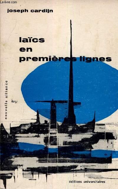 LAICS EN PREMIERES LIGNES.