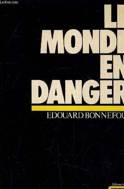 LE MONDE EN DANGER.