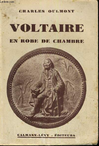 VOLTAIRE EN ROBE DE CHAMBRE.