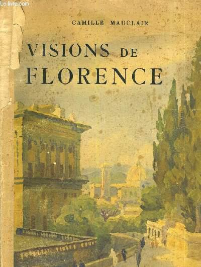 VISIONS DE FLORENCE.