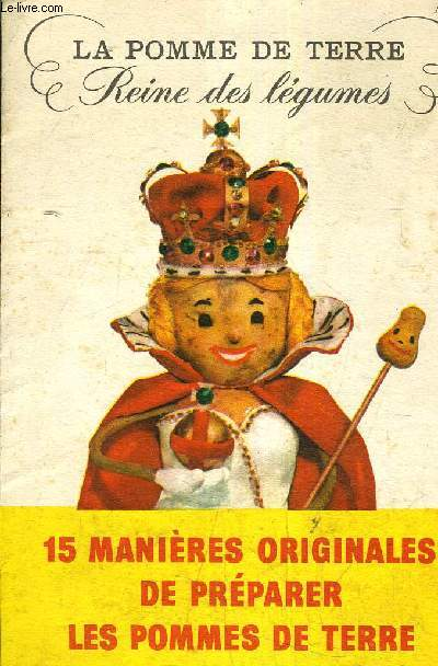 FASCICULES 15 MANIERES ORIGINALES DE PREPARER LES POMMES DE TERRE.