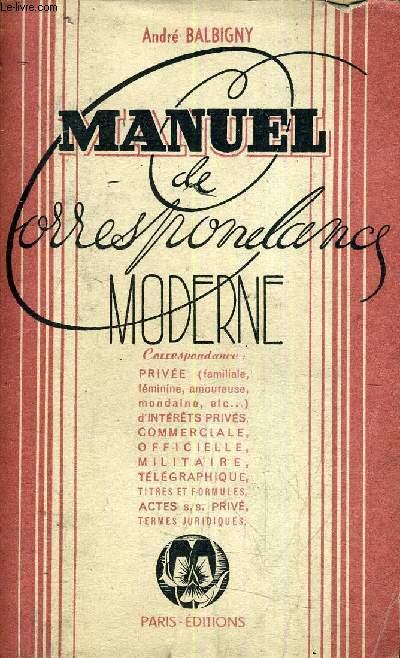 MANUEL DE CORRESPONDANCES MODERNE.