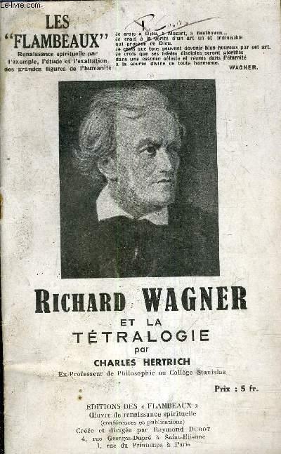 RICHARD WAGNER ET LA TETRALOGIE.