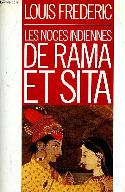 LES NOCES INDIENNES DE RAMA ET SITA.
