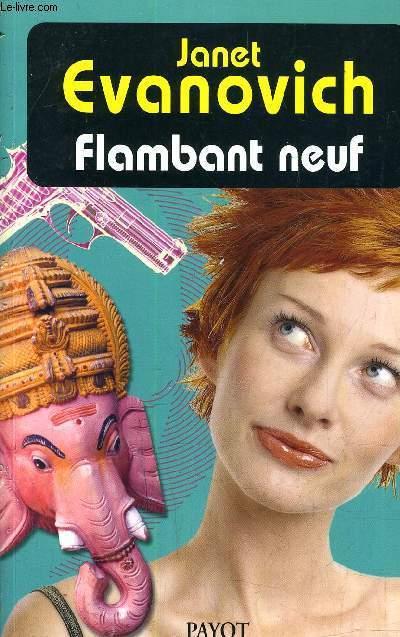FLAMBANT NEUF.