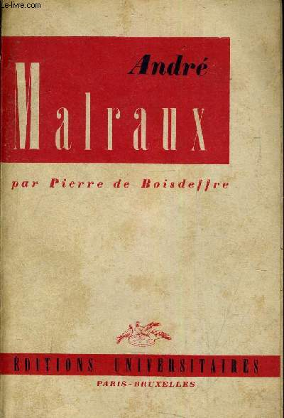 ANDRE MALRAUX.