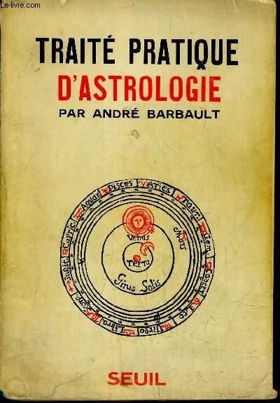 TRAITE PRATIQUE D'ASTROLOGIE.
