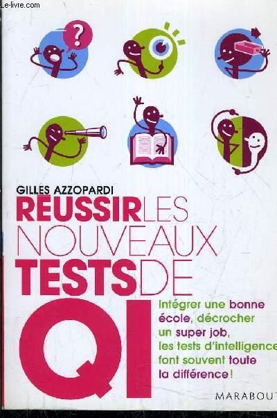 REUSSIR LES NOUVEAUX TESTS DE QI.