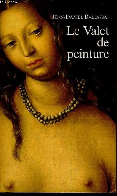 LE VALET DE PEINTURE.
