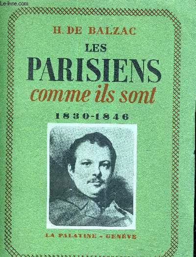 LES PARISIENS COMME ILS SONT 1830-1846 SUIVI DU TRAITE DE LA VIE ELEGANTE.