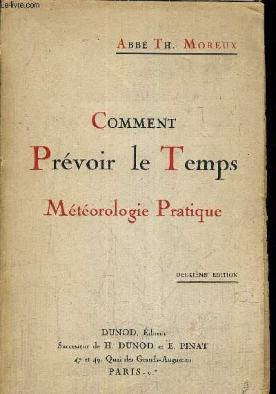 COMMENT PREVOIR LE TEMPS METEOROLOGIE PRATIQUE.