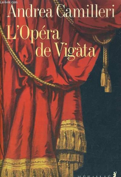 L'OPERA DE VIGATA.