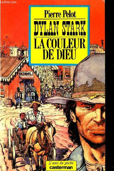 DYLAN STARK LA COULEUR DE DIEU.