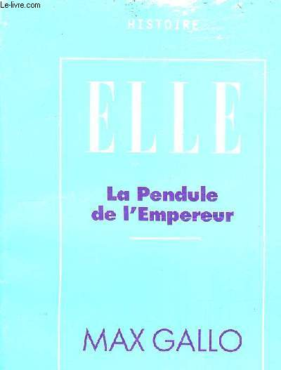 LA PENDULE DE L'EMPEREUR.
