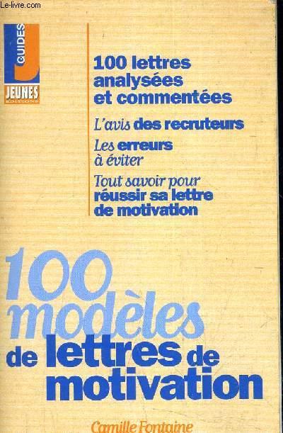 100 MODELES DE LETTRES DE MOTIVATION.