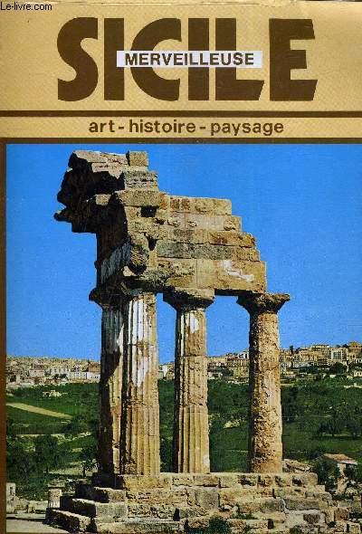 SICILE MERVEILLEURSE ART HISTOIRE PAYSAGE.