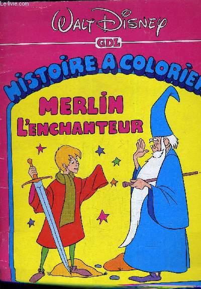 HISTOIRE A COLORIER MERLIN L'ENCHANTEUR.