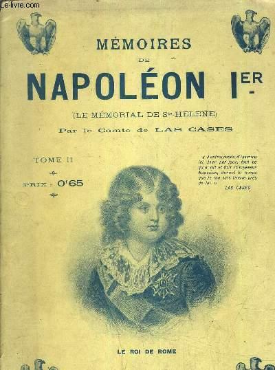 MEMOIRES DE NAPOLEON 1ER (LE MEMORIAL DE STE HELENE) - TOME 2.