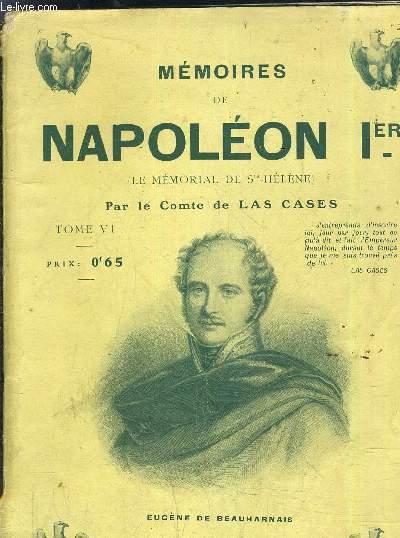 MEMOIRES DE NAPOLEON 1ER (LE MEMORIAL DE STE HELENE) - TOME 6.