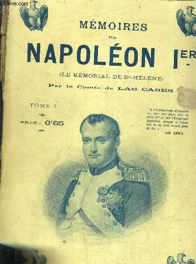 MEMOIRES DE NAPOLEON 1ER (LE MEMORIAL DE STE HELENE) - TOME 1.