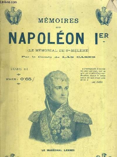 MEMOIRES DE NAPOLEON 1ER (LE MEMORIAL DE STE HELENE) - TOME 3.
