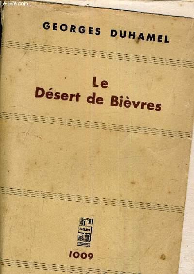 LE DESERT DE BIEVRES - CHRONIQUE DES PASQUIER.