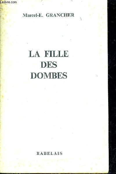 LA FILLE DES DOMBES.