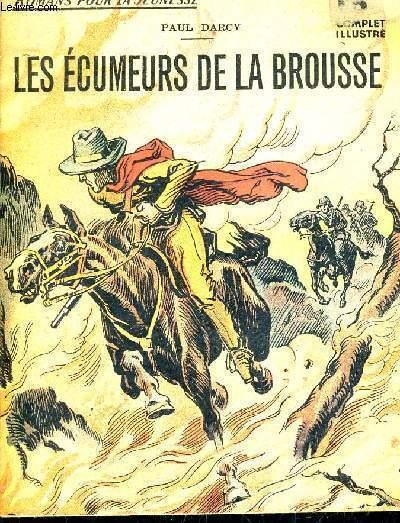 LES ECUMEURS DE LA BROUSSE.