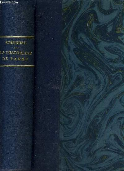 LA CHARTREUSE DE PARME - 2 TOMES EN 1 VOLUME.