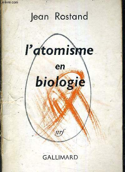 L'ATOMISME EN BIOLOGIE.