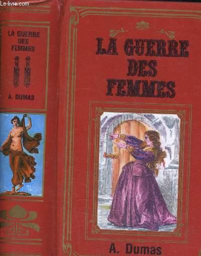 LA GUERRE DES FEMMES.