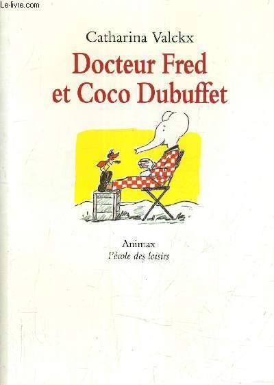 DOCTEUR FRED ET COCO DUBUFFET.