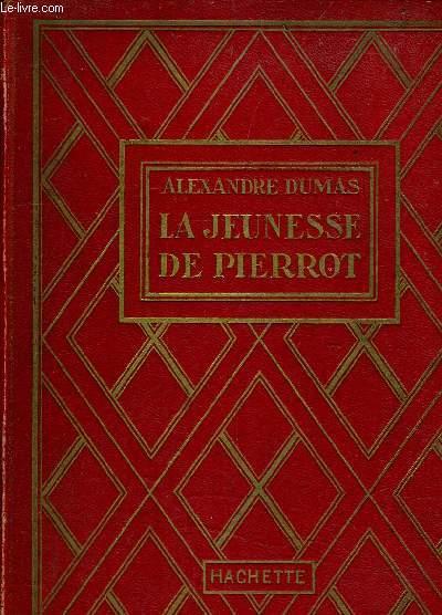 LA JEUNESSE DE PIERROT.